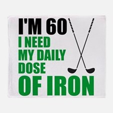 60 Daily Dose Of Iron Throw Blanket