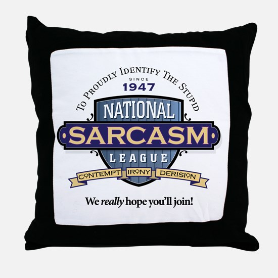 National Sarcasm League Throw Pillow