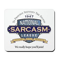 National Sarcasm League Mousepad