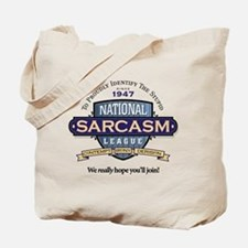 National Sarcasm League Tote Bag