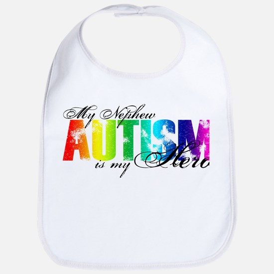 My Nephew My Hero - Autism Bib
