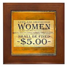 LEWD AND ABANDONED WOMEN Framed Tile