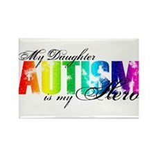 My Daughter My Hero - Autism Rectangle Magnet