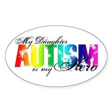 My Daughter My Hero - Autism Decal