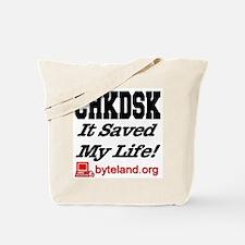 CHKDSK It Saved My Life Tote Bag