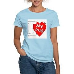 I Love My Pug Women's Pink T-Shirt