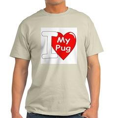 I Love My Pug Ash Grey T-Shirt