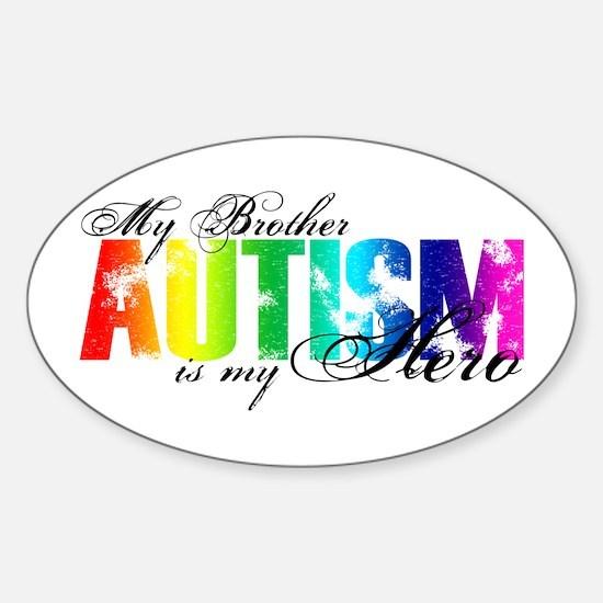 My Brother My Hero - Autism Sticker (Oval)