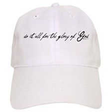 do it all for the glory of God Cap