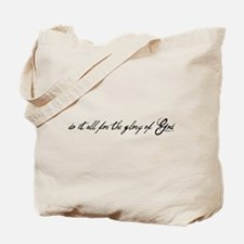 do it all for the glory of God Tote Bag