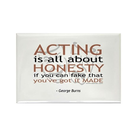 George Burns Acting Quote Rectangle Magnet (100 pa