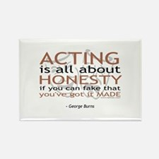 George Burns Acting Quote Rectangle Magnet