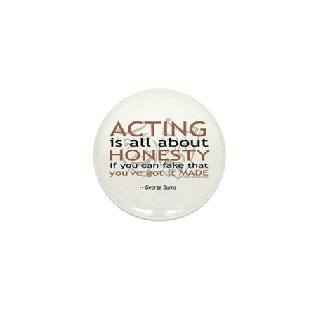 George Burns Acting Quote Mini Button
