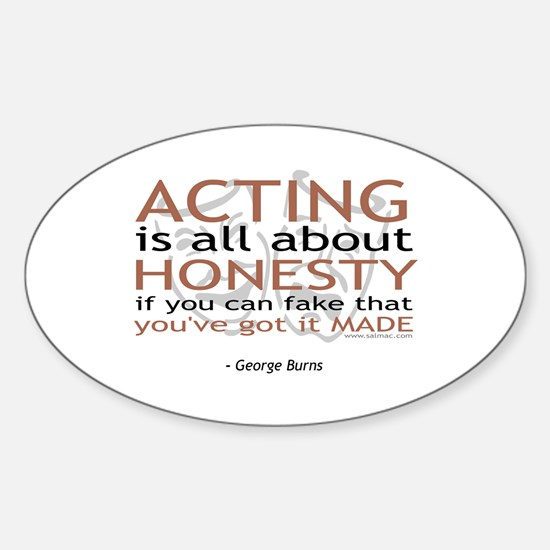 George Burns Acting Quote Oval Decal