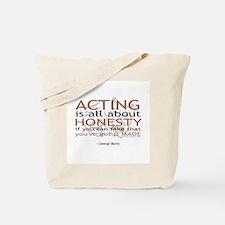 George Burns Acting Quote Tote Bag