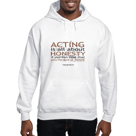George Burns Acting Quote Hooded Sweatshirt