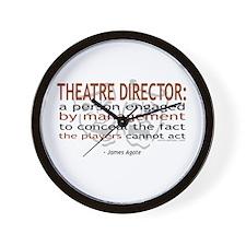 """Theatre Director ..."" Wall Clock"