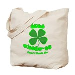 Don't Pinch Me CC Tote Bag