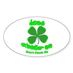 Don't Pinch Me CC Sticker (Oval 50 pk)