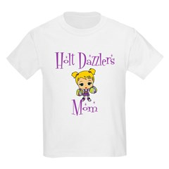 Holt Dazzlers Mom T-Shirt