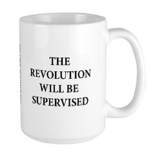 Mug- The Revolution Will be Supervised