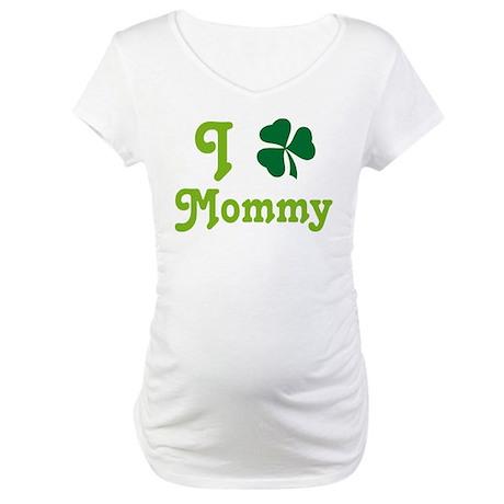 I Shamrock Mommy Maternity T-Shirt