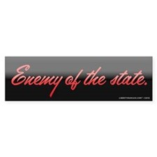 Enemy of the State Bumper Sticker