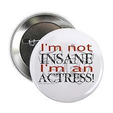 Insane actress Button
