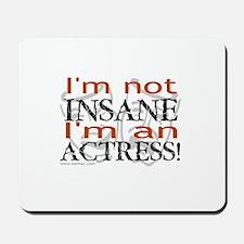 Insane actress Mousepad