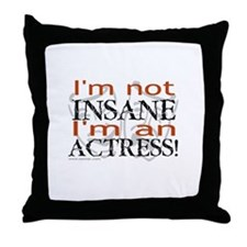 Insane actress Throw Pillow