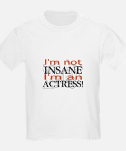Insane actress Kids T-Shirt