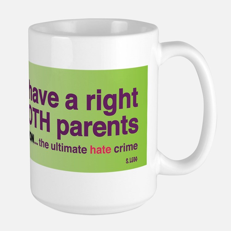 Children Have a Right To Love.... Mug