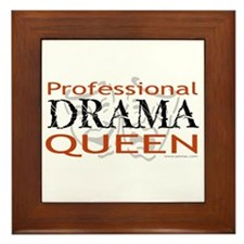 Professional Drama Queen Framed Tile