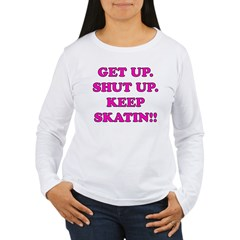 Keep Skatin T-Shirt