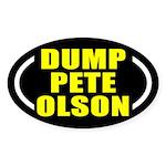 Dump Pete Olson Oval Bumper Sticker