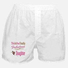Totally Fabulous Daughter Boxer Shorts