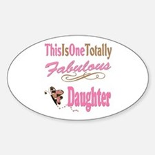 Totally Fabulous Daughter Decal