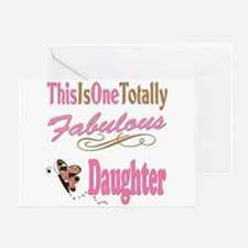 Totally Fabulous Daughter Greeting Card