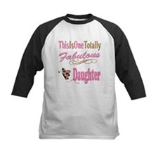 Totally Fabulous Daughter Tee