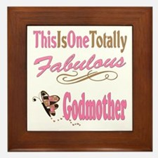 Totally Fabulous Godmother Framed Tile