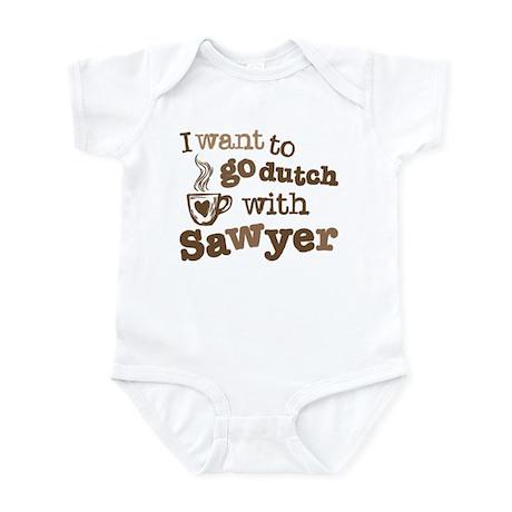 I want to go dutch w/Sawyer Infant Bodysuit