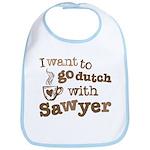 I want to go dutch w/Sawyer Bib