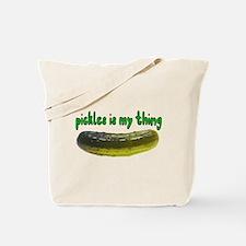 Pickles Is My Thing Tote Bag