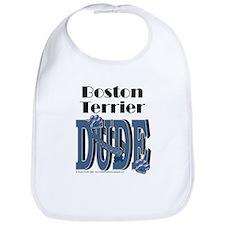 Boston Terrier DUDE Bib