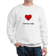 SWEET AS CANDY (HEART) Sweatshirt