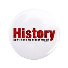 """Repeat History Red 3.5"""" Button"""