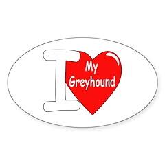 I Love My Greyhound Oval Decal
