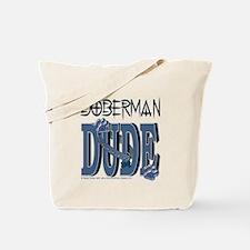 Doberman DUDE Tote Bag