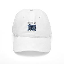 Doberman DUDE Baseball Cap