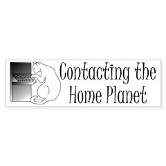 Contacting Home Planet Bumper Sticker